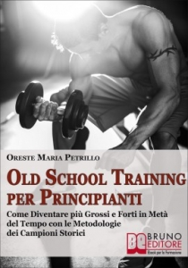 Ol School Training (OST) Per Principianti